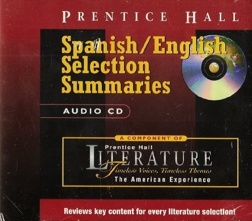 9780130511133: Spanish / English Selection Summaries - The American Experience (Prentice Hall Literature - Timeless Voices, Timeless Themes, The American Experience)