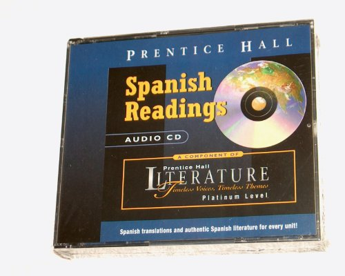 9780130511829: Prentice Hall Literature Timeless Voices, Timeless Themes Spanish Readings Platinum Level Audio Cd