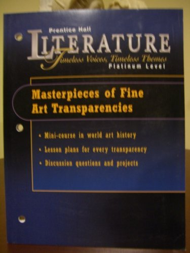 Literature Timeless Voices, Timeless Themes. Masterpieces of Fine Art Transparencies.: Prentice ...