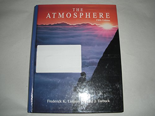 9780130514677: The Atmosphere: An Introduction to Meteorology