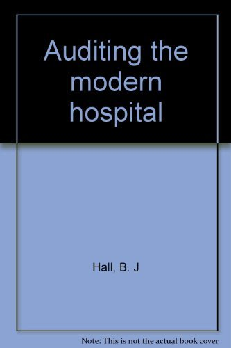 9780130516725: Auditing the modern hospital