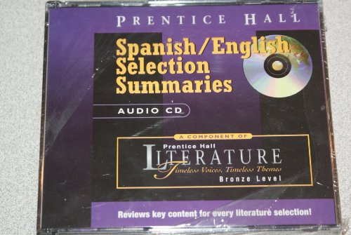 9780130518880: PRENTICE HALL LITERATURE:TIMELESS VOICES TIMELESS THEMES SPANISH/ ENGLISH SUMMARIES CD FIFTH EDITION GRADE 7
