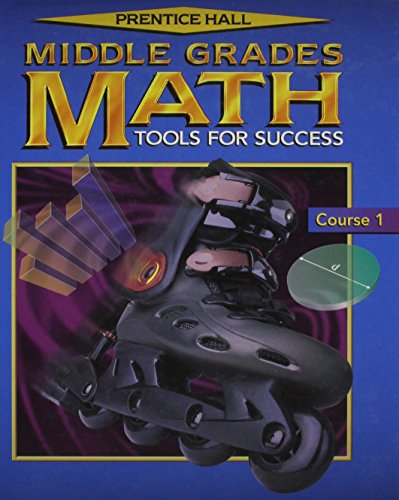 9780130519603: MIDDLE GRADES MATH 4E STUDENT EDITION COURSE 1 2001C