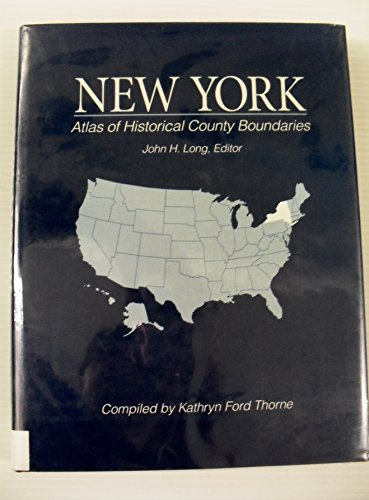 9780130519627: Atlas of Historical County Boundaries New York