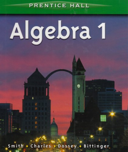9780130519665: ALGEBRA 1 BY SMITH STUDENT EDITION 2001C