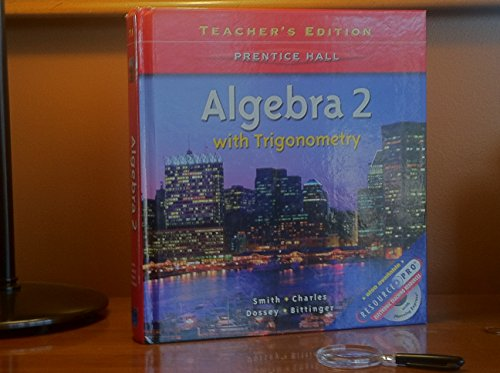 9780130519696: Algebra II With Trigonometry - Teacher's Edition