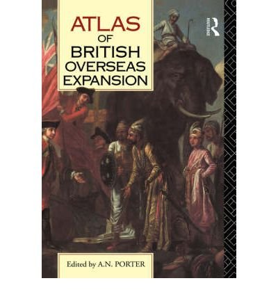 9780130519887: Atlas of British Overseas Expansion