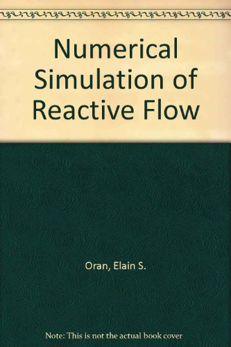 9780130521194: Numerical Simulation of Reactive Flow
