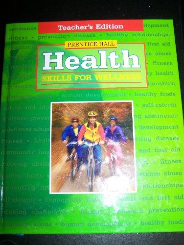 9780130521248: Health Skills for Wellness - Teacher's Edition
