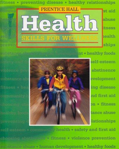9780130521262: Prentice Hall Health: Skills for Wellness