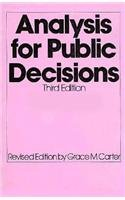 9780130521279: Analysis for Public Decisions (3rd Edition)