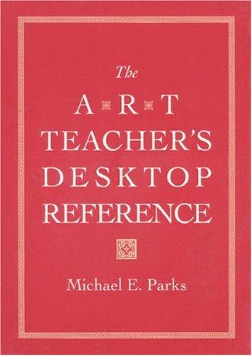 9780130522344: The Art Teacher's Desktop Reference