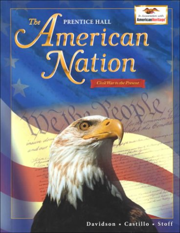 9780130522702: The American Nation: Civil War to Present (The Prentice Hall American Nation)
