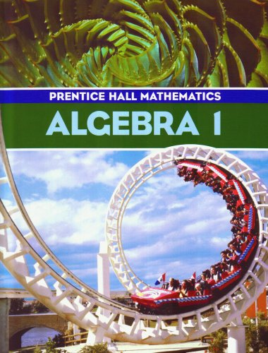 9780130523167: Algebra 1 (Prentice Hall Mathematics)