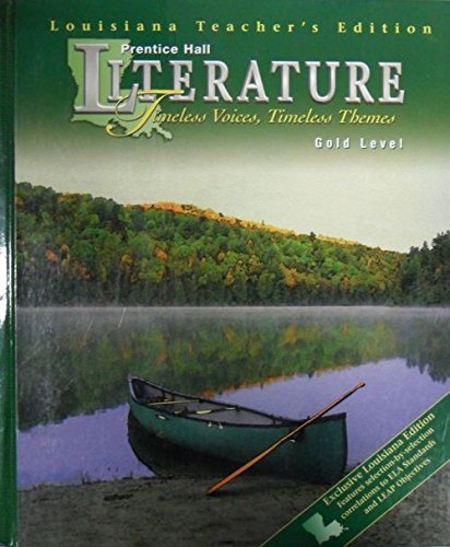 9780130523518: Prentice Hall Literature Timeless Voices, Timeless Themes Louisiana Teachers Edition (Gold Level)