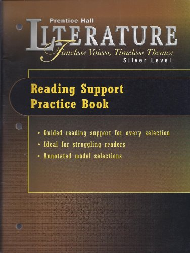 9780130523648: PRENTICE HALL LITERATURE:TIMELESS VOICES TIMELESS THEMES LITERARY READING SUPPORT PRACTICE BOOK GRADE 8 2000C FIFTH EDITION