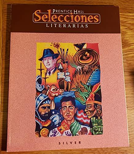 Selecciones Literarias: Silver Level 3 (Spanish Edition): XXX