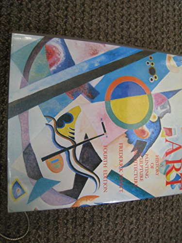 9780130524324: Art: (Combined Vol.) A History of Painting, Sculpture and Architecture
