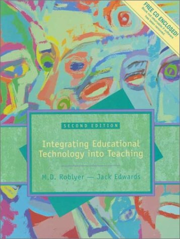 Multimedia Edition of Integrating Educational Technology Into: M. D. Roblyer,