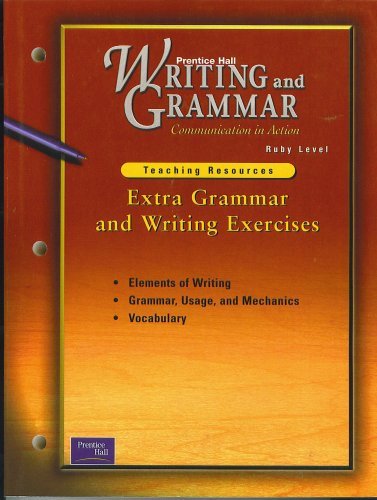 9780130526694: Prentice Hall Writing & Grammar Extra Writing & Grammar Exercises Grade 11 2001c First Edition