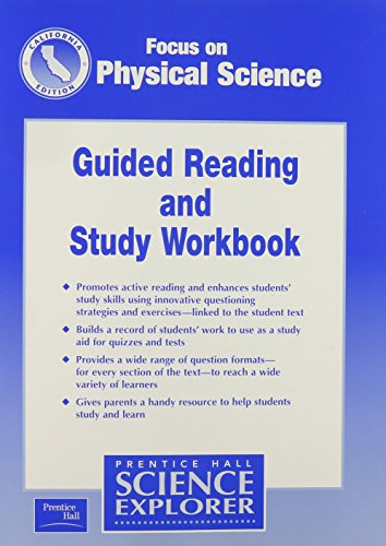 9780130527295: Focus on Physical Science Guided Reading and Study Workbook California Edition (Science Explorer)
