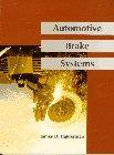 9780130528469: Automotive Brake Systems