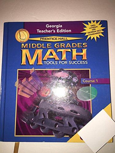 9780130528568: Prentice Hall, Middle Grades Math Tools For Success Course 1 6th Grade Teacher Edition, 2001 ISBN: 0130528560