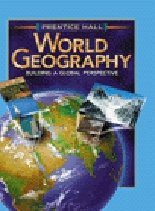 9780130529558: World Geography: Building a Global Perspective