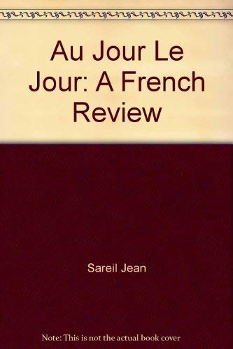 9780130529770: Au jour le jour;: A French review (French Edition)