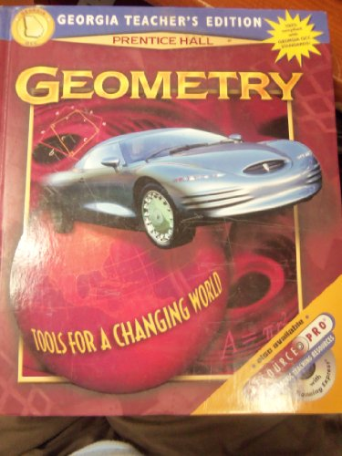 9780130530158: Geometry: Georgia Teacher's Edition; Tools for a Changing World