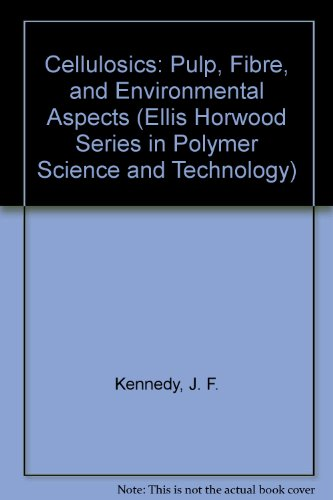 9780130530592: Cellulosics: Pulp, Fibre, and Environmental Aspects (Ellis Horwood Series in Polymer Science and Technology)