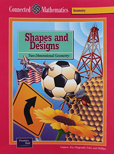 9780130530608: CONNECTED MATHEMATICS SE SHAPES AND DESIGNS GRADE 6 2002C (Prentice Hall Connected Mathematics)