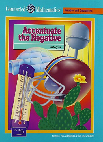 9780130530707: CONNECTED MATHEMATICS SE ACCENTUATE THE NEGATIVE GRADE 7 2002C (Prentice Hall Connected Mathematics)