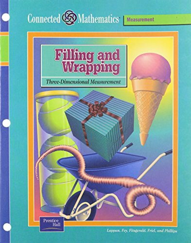 Filling and Wrapping: Three-Dimensional Measurement (Prentice Hall: Glenda Lappan, James