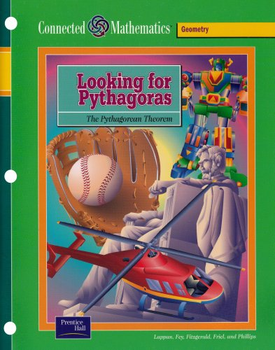9780130530783: Looking for Pythagoras: The Pythagorean Theorem (Prentice Hall Connected Mathematics)