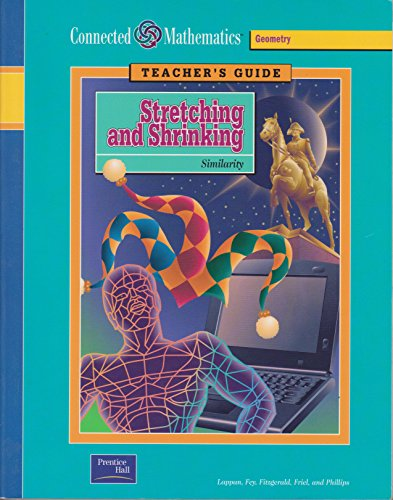 9780130531018: Connected Mathematics Geometry Grade 7 Teachers Guide (Stretching and Shrinking)