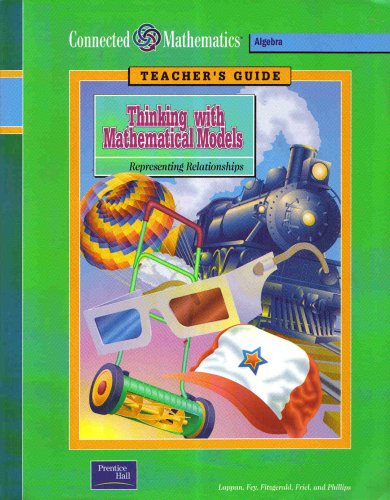 9780130531087: Thinking with Mathematical Models: Representing Relationships (Teacher's Guide)