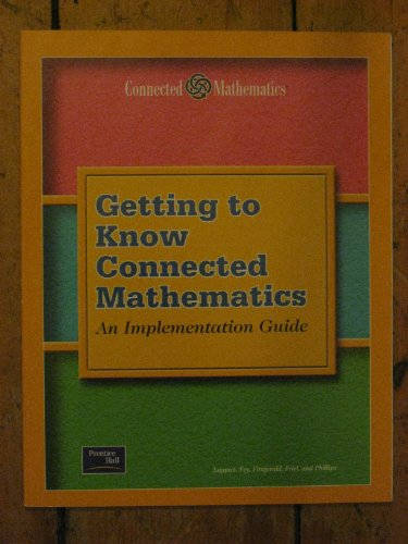 9780130531384: Getting to Know Connected Mathematics: an Implementation Guide