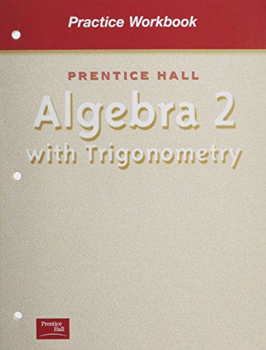 9780130533586: Algebra 2 With Trigonometry (Practice Workbook)