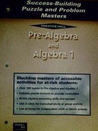 9780130533739: ALGEBRA 1 5 EDITION SUCCESS-BUILDING PUZZLE & PROBLEM MASTERS 2001C