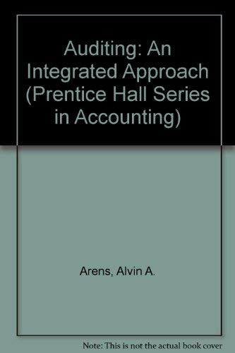 9780130533807: Auditing, an Integrated Approach (Prentice Hall Series in Accounting)