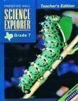 9780130534828: Prentice Hall, Science Explorer 7th Grade Texas Edition Teacher Edition, 2002 ISBN: 013053482X