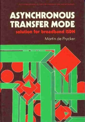 9780130535139: Asynchronous Transfer Mode: Solution for Broadband ISDN (Ellis Horwood Series in Computers and Their Applications)