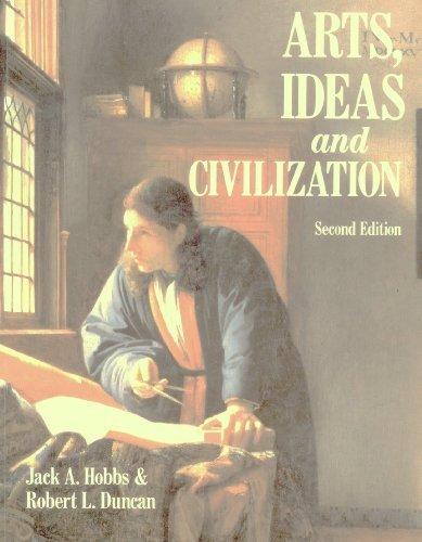 9780130535627: Arts, Ideas and Civilization