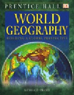 9780130535931: World Geography: Building a Global Perspective