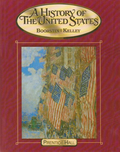 9780130536242: A HISTORY OF THE UNITED STATES STUDENT EDITION 2002C SEVENTH EDITION