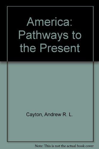 9780130536259: America: Pathways to the Present