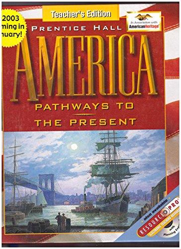 9780130536266: America : Pathways to the Present (Survey)