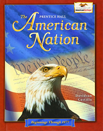9780130536372: The American Nation: Beginnings Through 1877