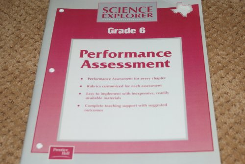 9780130538031: Prentice Hall Science Explorer Grade 6 Texas Edition Performance Assessment